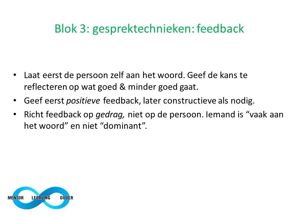 Blok 3: gesprektechnieken: feedback