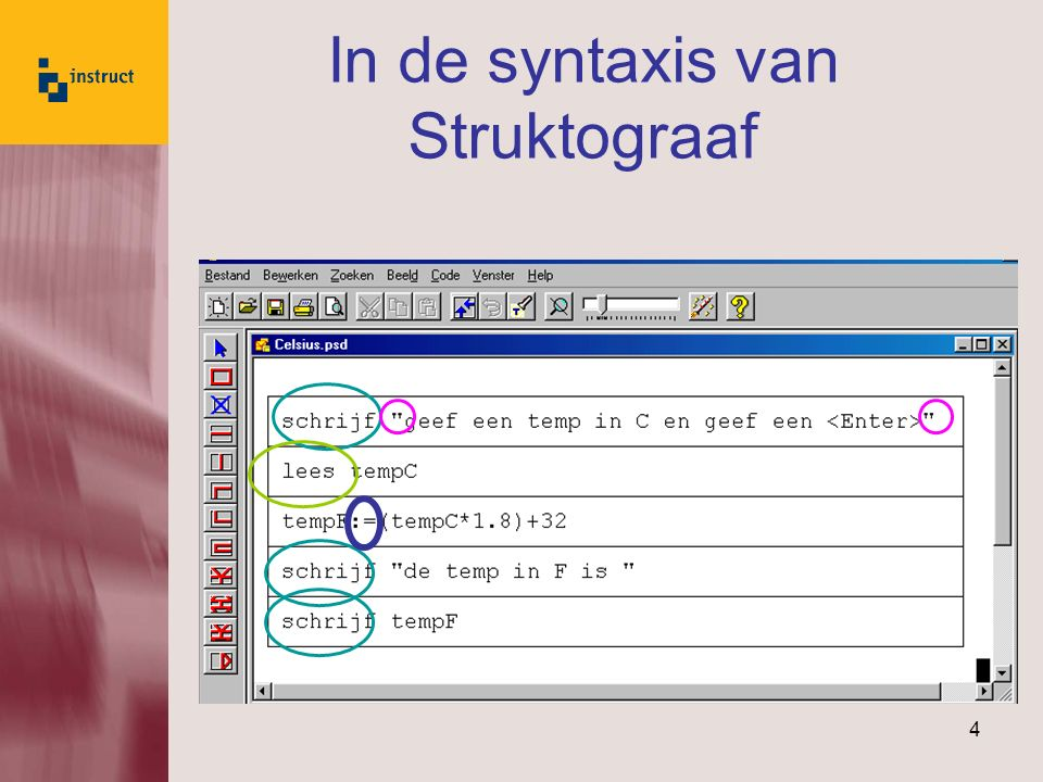 In de syntaxis van Struktograaf