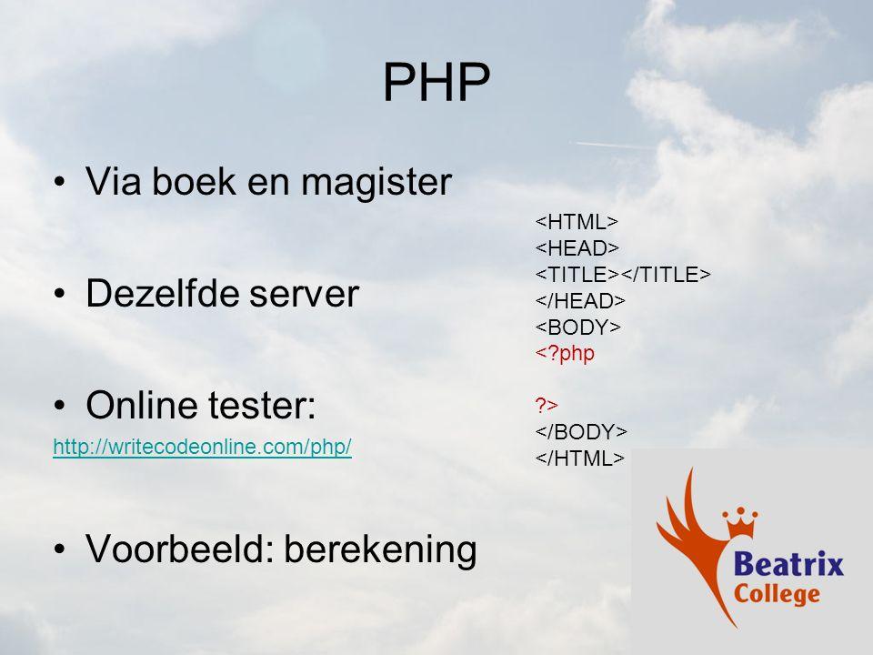 PHP Via boek en magister Dezelfde server Online tester: