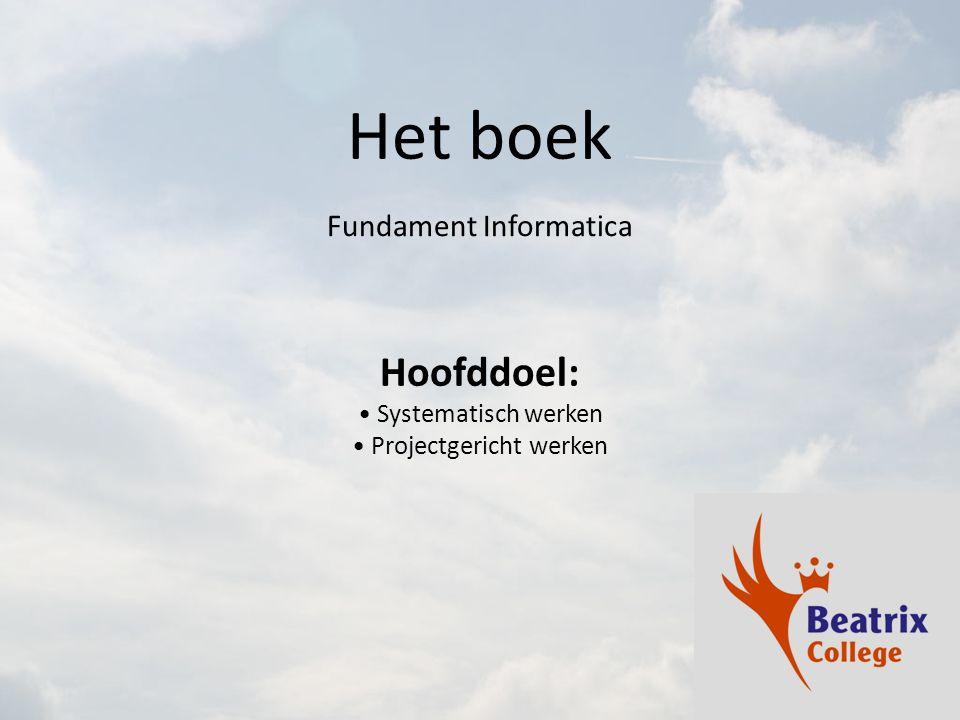 Het boek Hoofddoel: Fundament Informatica Systematisch werken