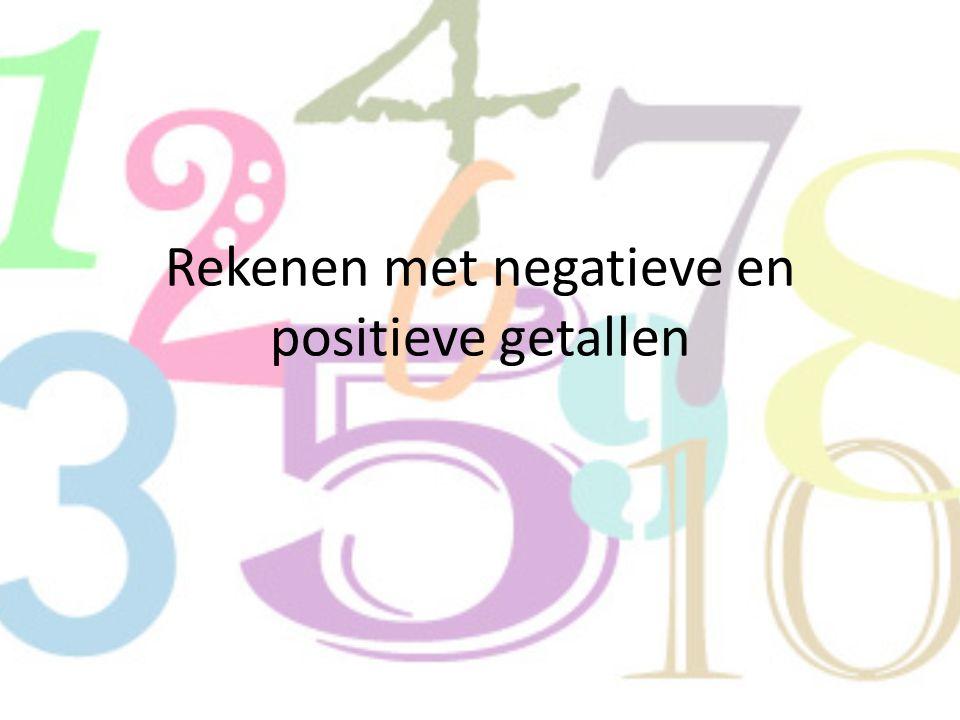 Rekenen met negatieve en positieve getallen