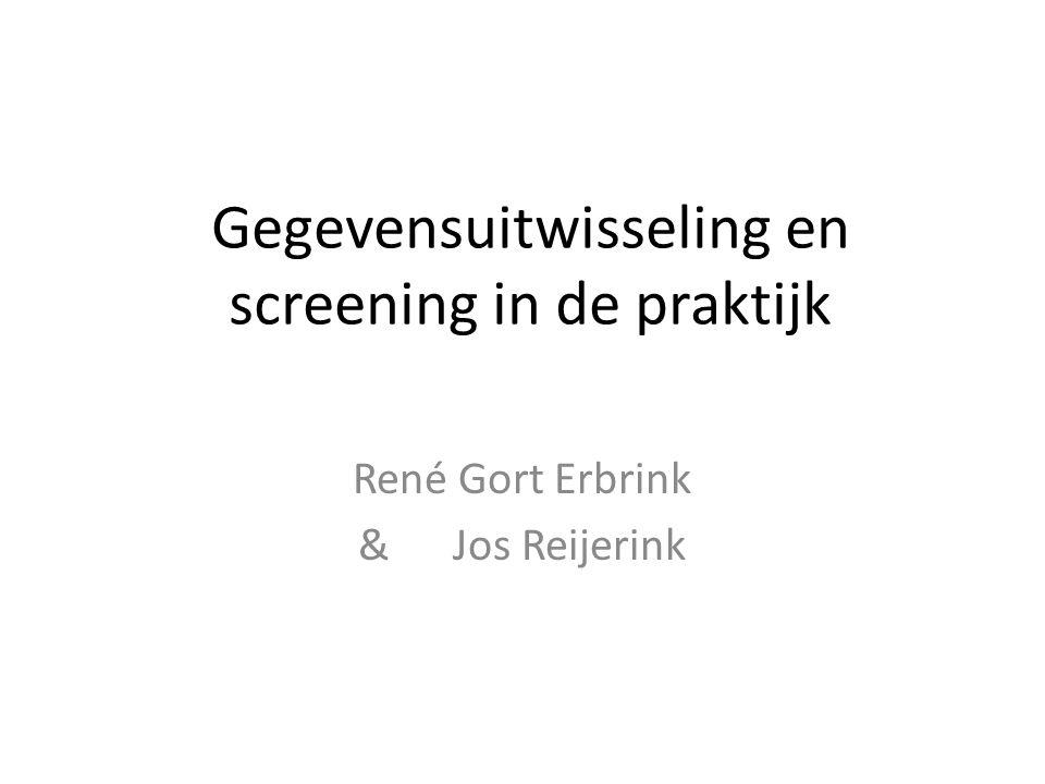 Gegevensuitwisseling en screening in de praktijk
