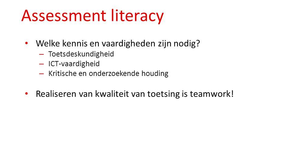 Assessment literacy Welke kennis en vaardigheden zijn nodig