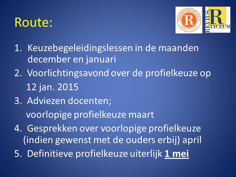Route: Keuzebegeleidingslessen in de maanden december en januari