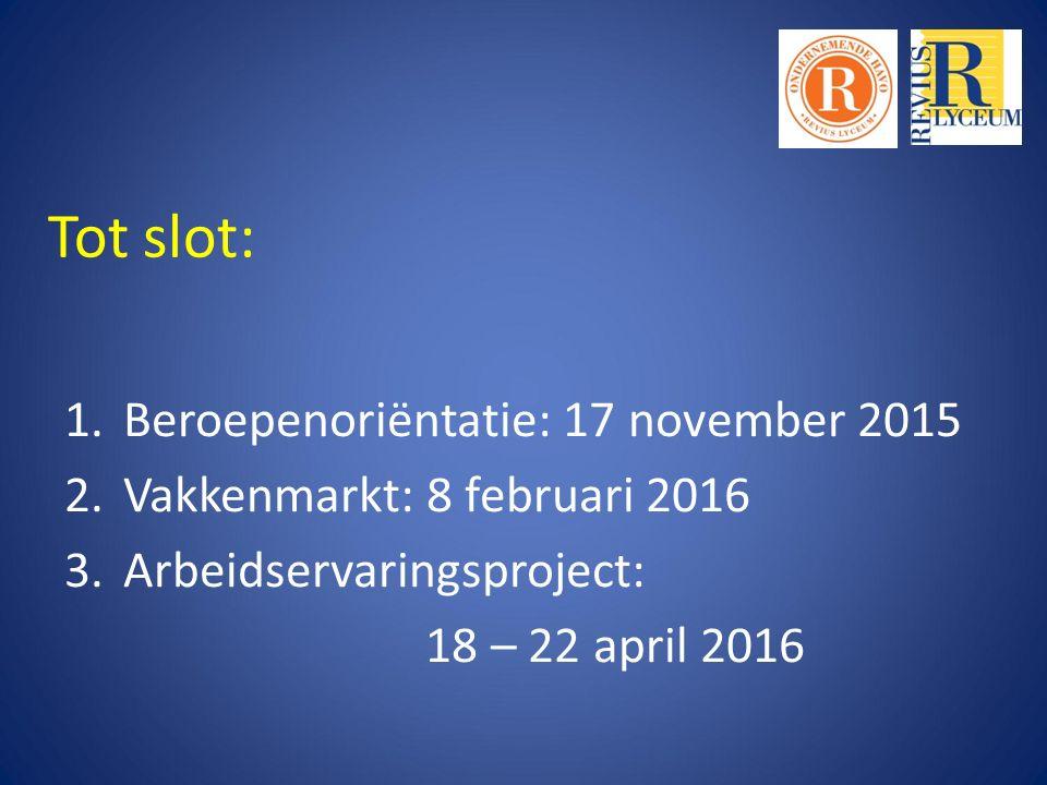 Tot slot: Beroepenoriëntatie: 17 november 2015