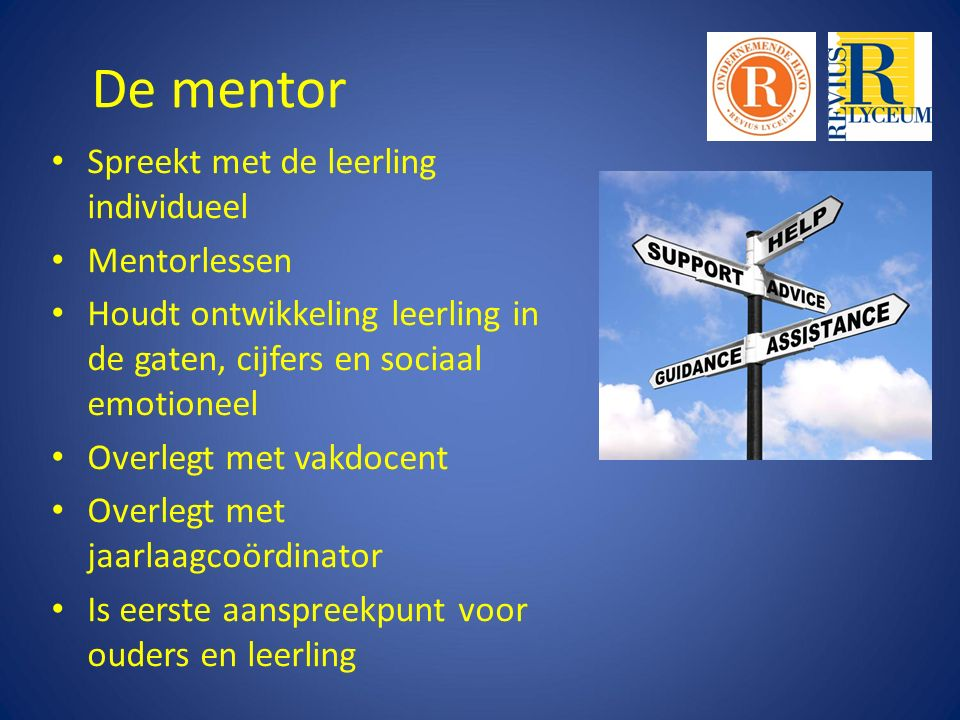 De mentor Spreekt met de leerling individueel Mentorlessen