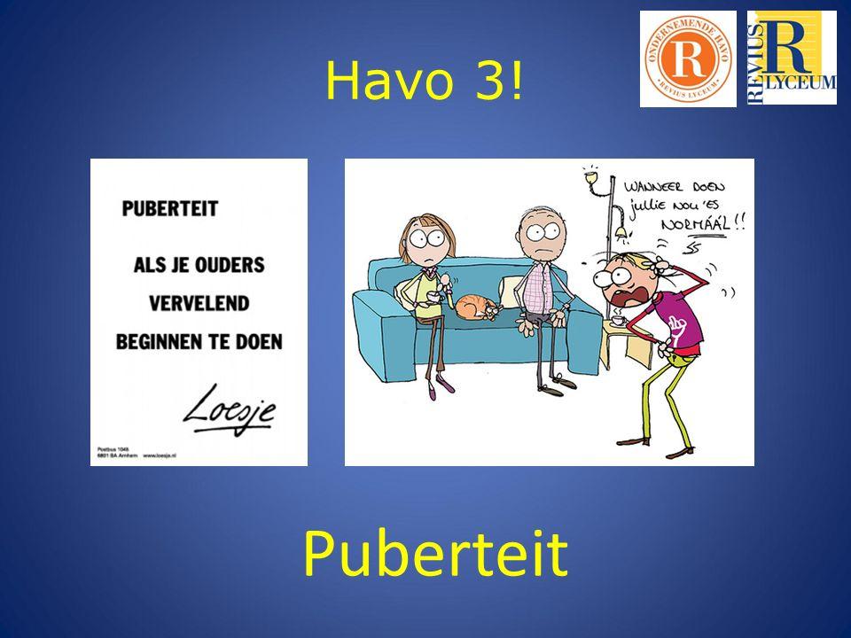 Havo 3! Puberteit