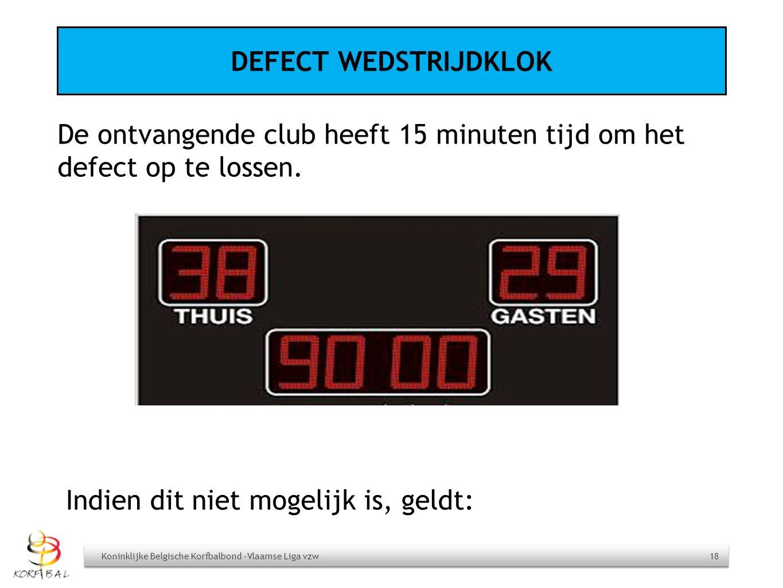 De ontvangende club heeft 15 minuten tijd om het defect op te lossen.