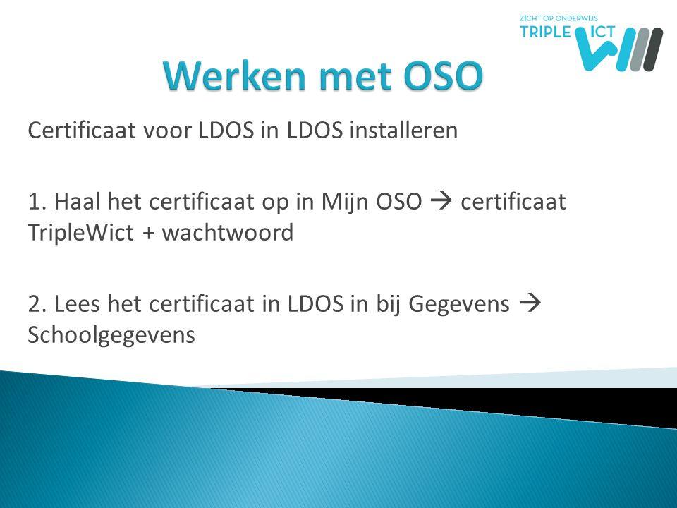 Werken met OSO Certificaat voor LDOS in LDOS installeren