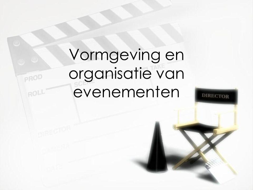 Vormgeving en organisatie van evenementen