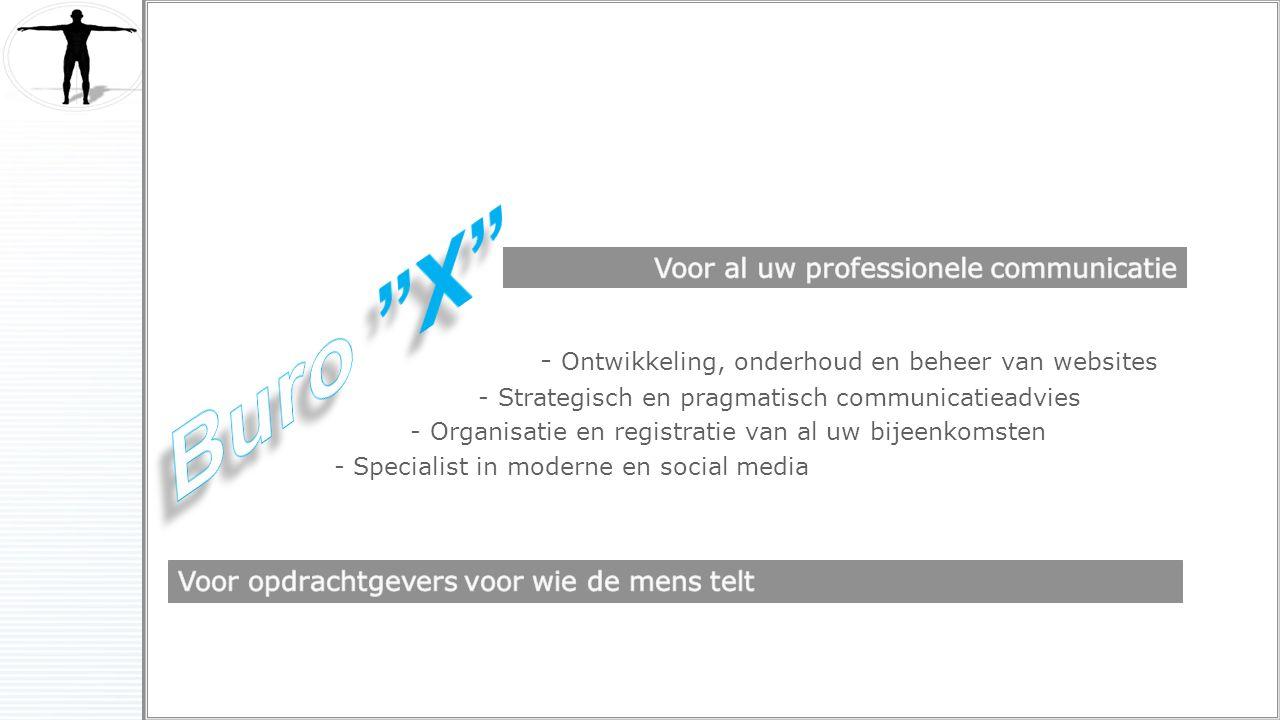 Buro X Voor al uw professionele communicatie