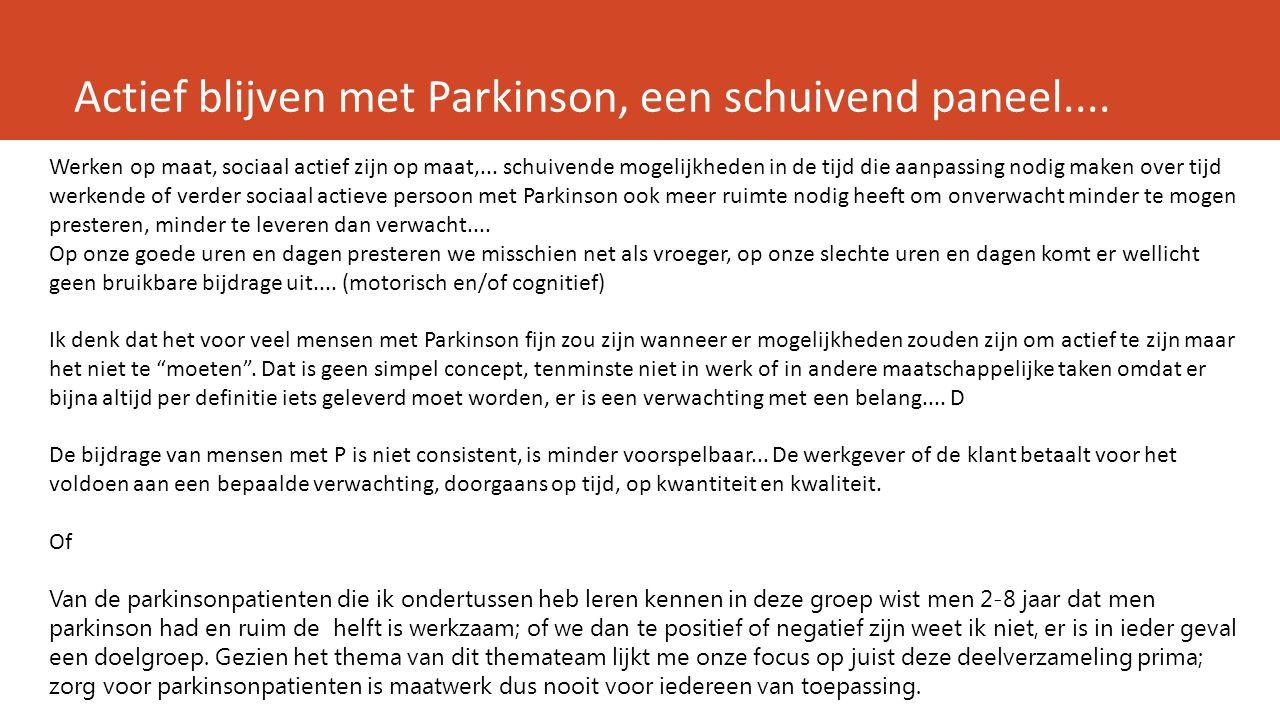Actief blijven met Parkinson, een schuivend paneel....