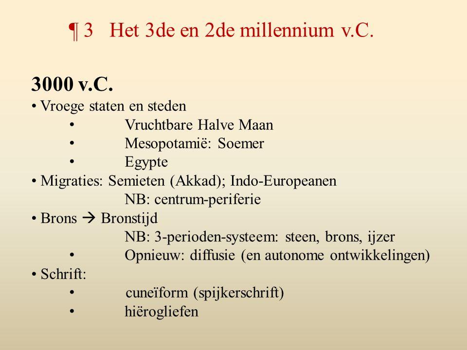 ¶ 3 Het 3de en 2de millennium v.C.