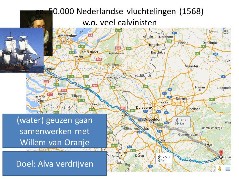 ca. 50.000 Nederlandse vluchtelingen (1568) w.o. veel calvinisten