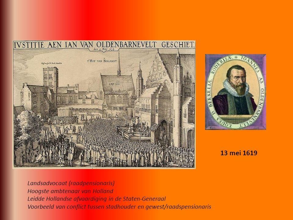 13 mei 1619 Landsadvocaat (raadpensionaris)