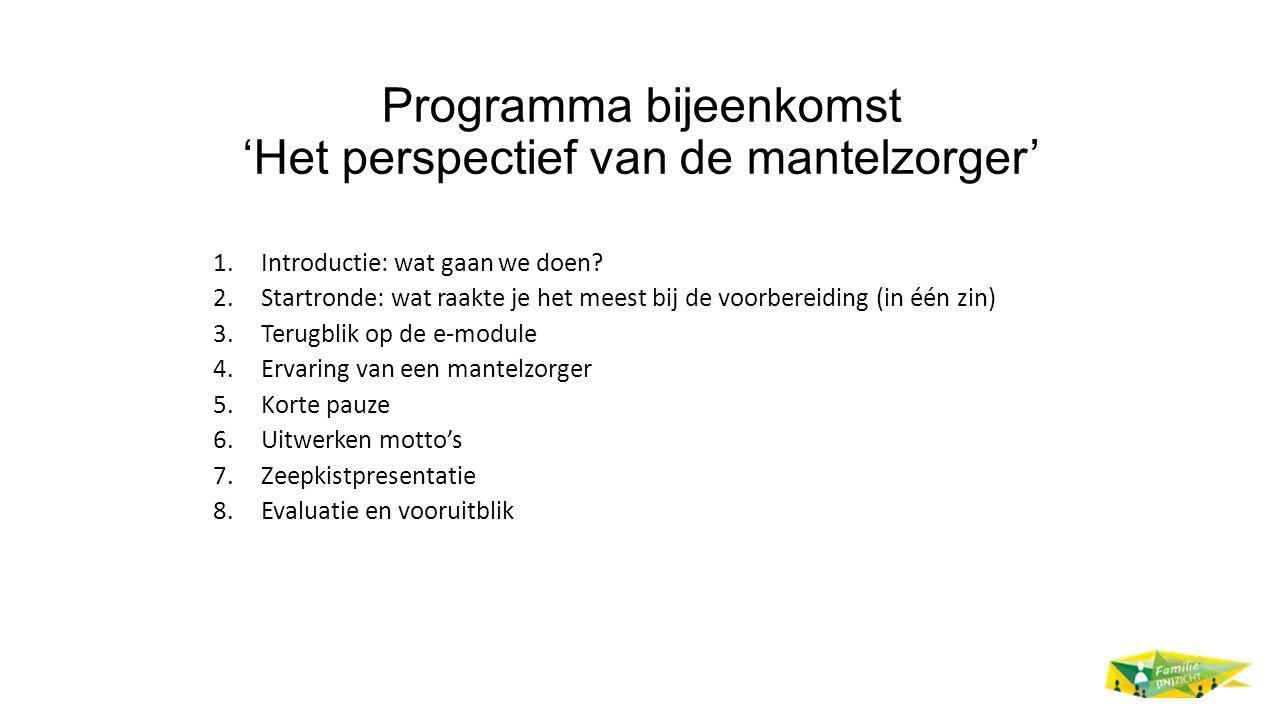 Programma bijeenkomst 'Het perspectief van de mantelzorger'