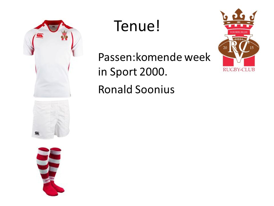 Tenue! Passen:komende week in Sport 2000. Ronald Soonius