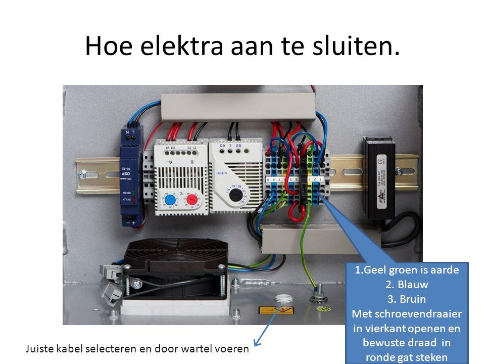 Hoe elektra aan te sluiten.