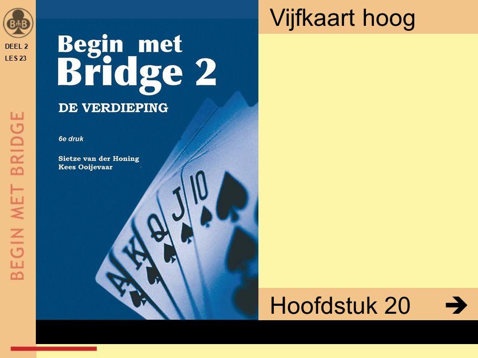 Vijfkaart hoog DEEL 2 LES 23 Hoofdstuk 20  x