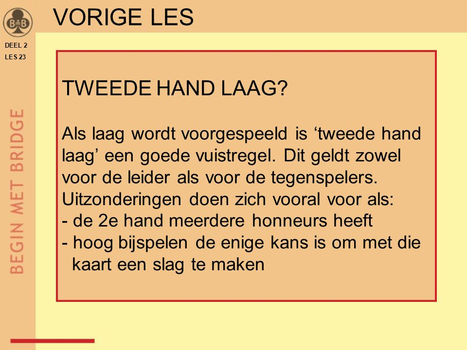 VORIGE LES TWEEDE HAND LAAG