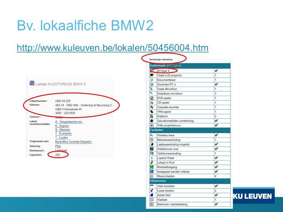 Bv. lokaalfiche BMW2 http://www.kuleuven.be/lokalen/50456004.htm