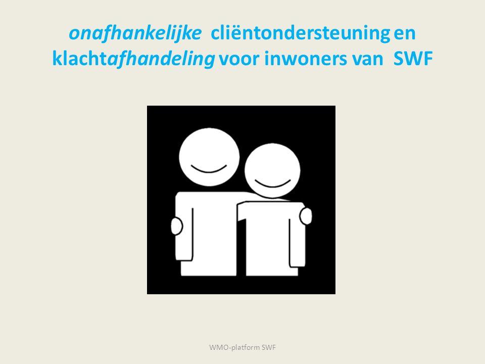 onafhankelijke cliëntondersteuning en klachtafhandeling voor inwoners van SWF