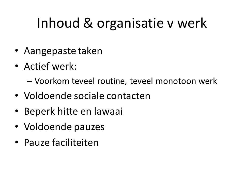 Inhoud & organisatie v werk