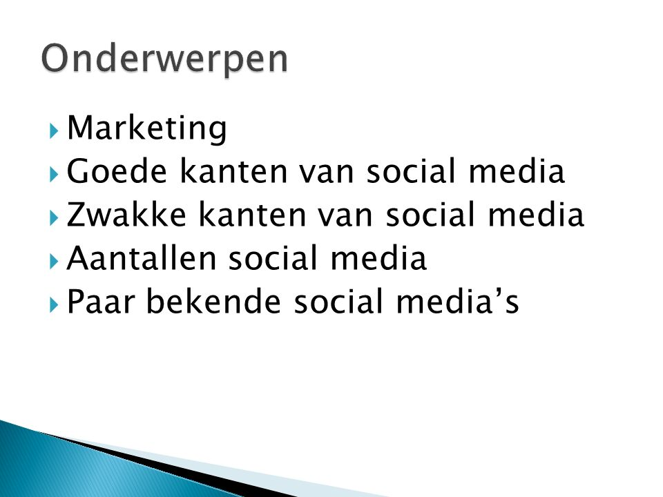 Onderwerpen Marketing Goede kanten van social media