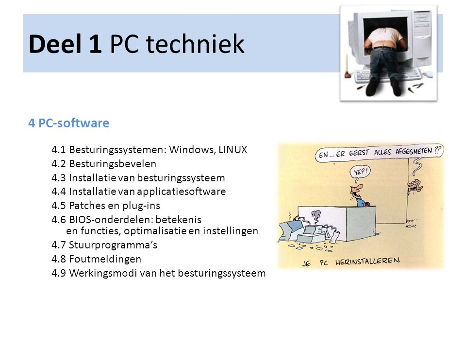 Deel 1 PC techniek 4 PC-software