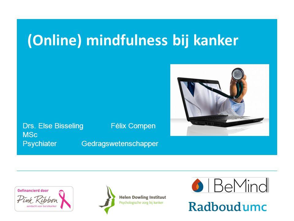 (Online) mindfulness bij kanker