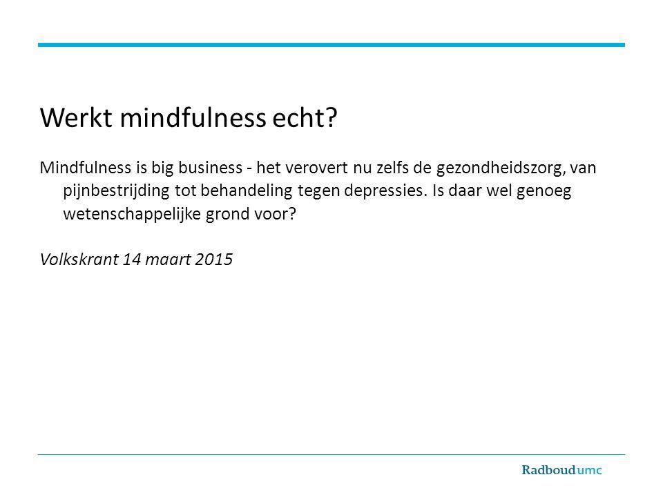 Werkt mindfulness echt