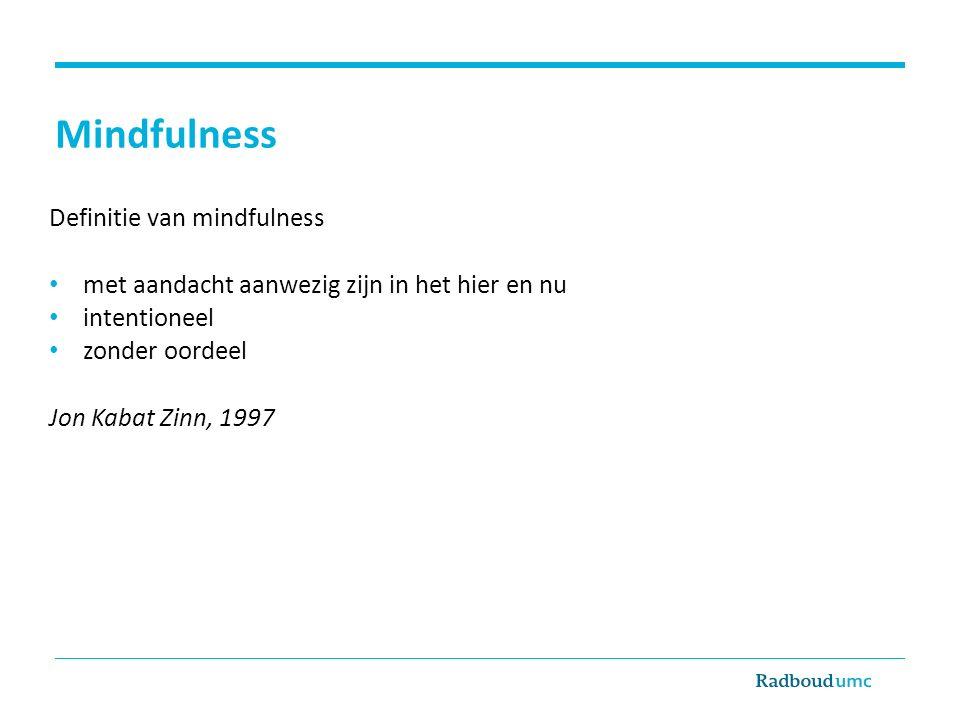 Mindfulness Definitie van mindfulness