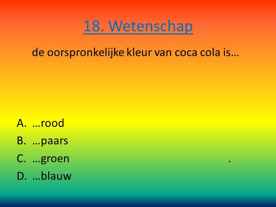 de oorspronkelijke kleur van coca cola is…