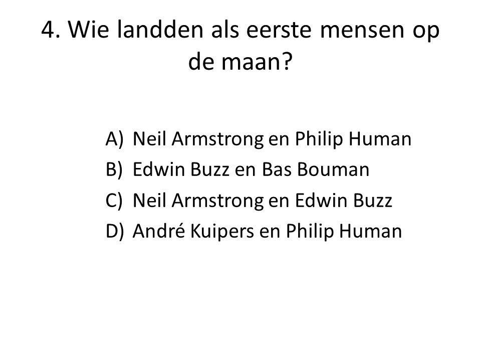 4. Wie landden als eerste mensen op de maan