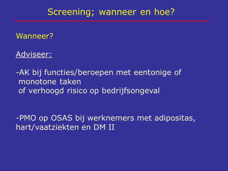Screening; wanneer en hoe