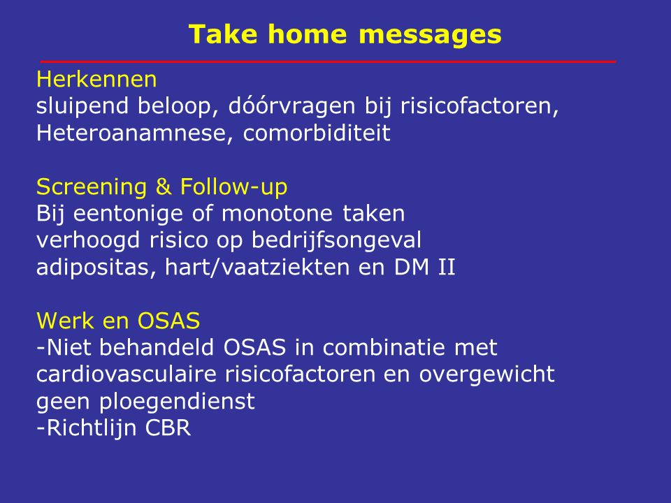 Take home messages Herkennen