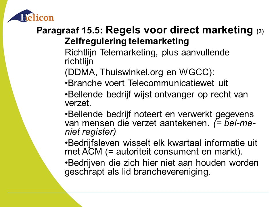 Paragraaf 15.5: Regels voor direct marketing (3)