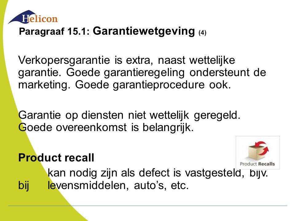Paragraaf 15.1: Garantiewetgeving (4)