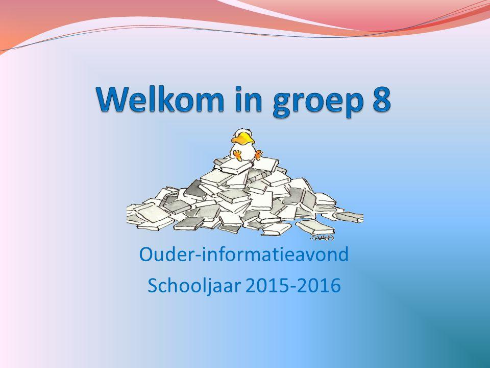 Ouder-informatieavond Schooljaar 2015-2016