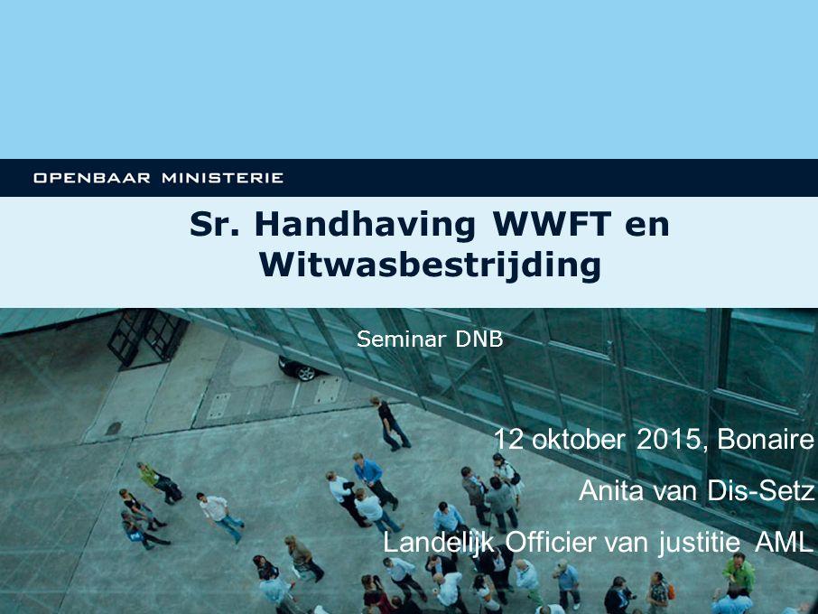 Sr. Handhaving WWFT en Witwasbestrijding
