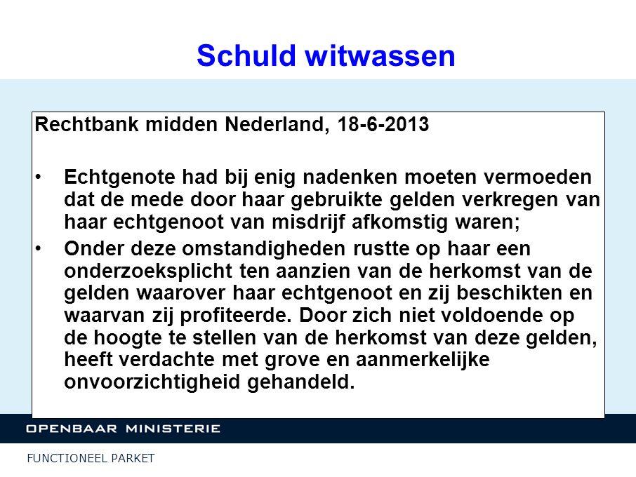 Schuld witwassen Rechtbank midden Nederland, 18-6-2013