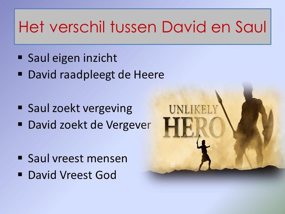 Het verschil tussen David en Saul