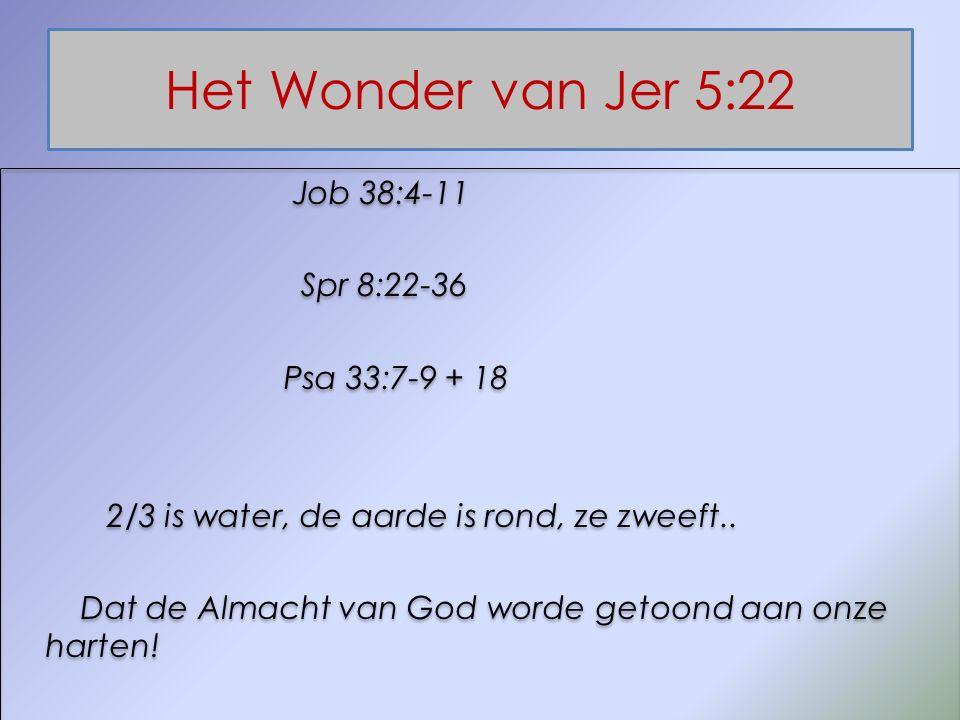 Het Wonder van Jer 5:22