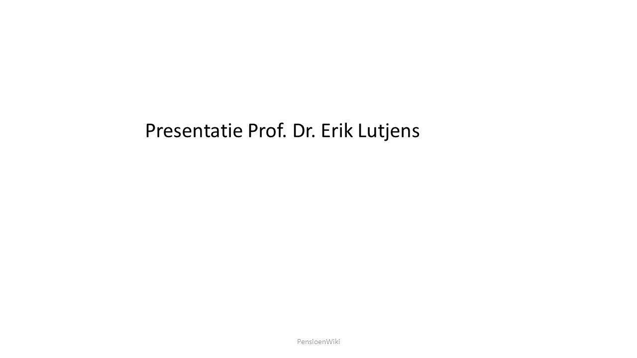 Presentatie Prof. Dr. Erik Lutjens