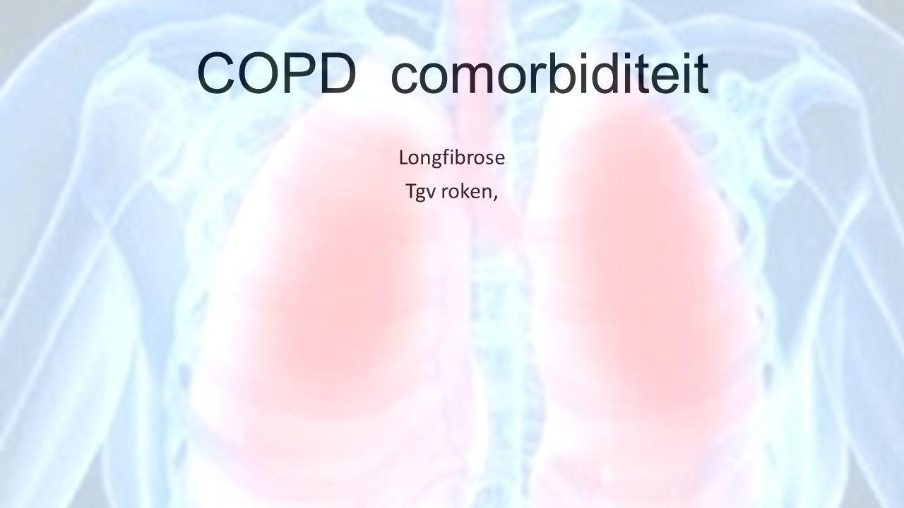 COPD comorbiditeit Longfibrose Tgv roken,