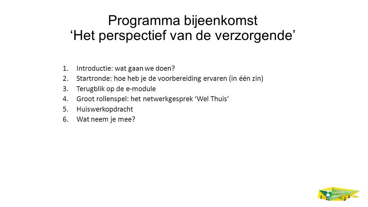 Programma bijeenkomst 'Het perspectief van de verzorgende'