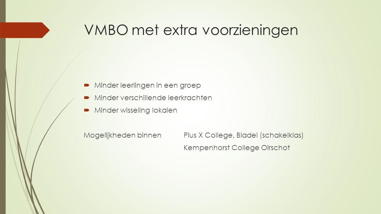 VMBO met extra voorzieningen