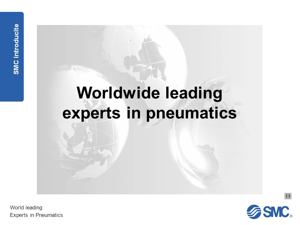 Worldwide leading experts in pneumatics
