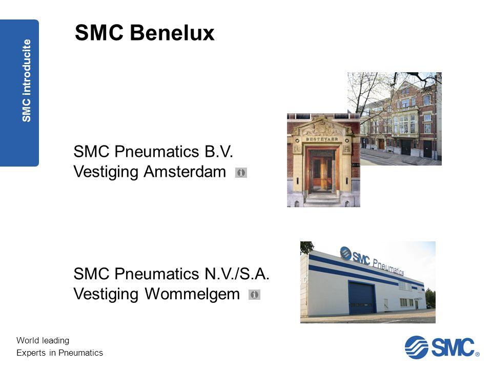 SMC Benelux SMC Pneumatics B.V. Vestiging Amsterdam
