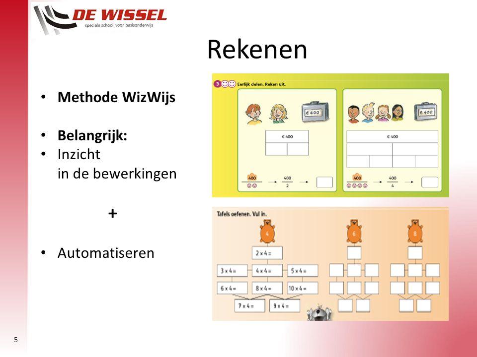Rekenen Methode WizWijs Belangrijk: Inzicht in de bewerkingen +